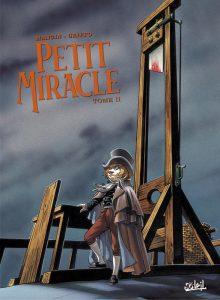 C'est finalement cette image qui a été adoptée pour le tome 2 du Petit Miracle. Le Denis démoniaque et sa guillotine répondent et s'opposent tout à la fois au Denis angélique sur le toit de son couvent.